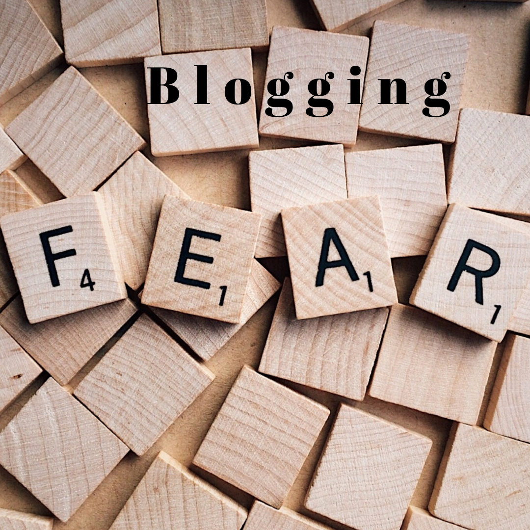15 Crippling Fears of Blogging and How You Can Overcome Them