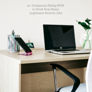 30+ Companies Hiring NOW to Work from Home – Legitimate Remote Jobs