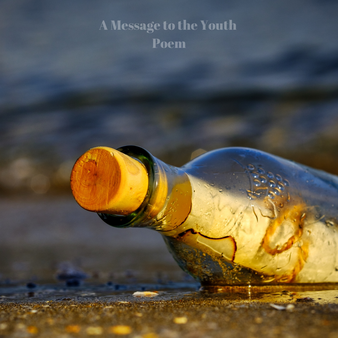 A Message to the Youth – Poem