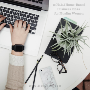 10 Halal Home-Based Business Ideas for Muslim Women