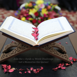 Join the 1-Ayah-a-Week Challenge – Let's Memorize the Quran!