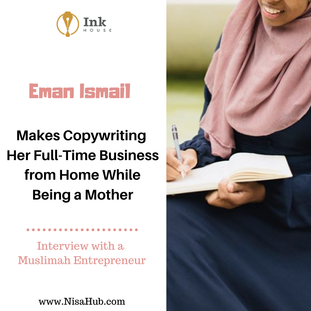 Eman Ismail Makes Copywriting Her Full-Time Business